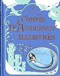 Contes d'Andersen illustr�s -luxe-