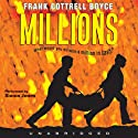 Millions (       UNABRIDGED) by Frank Cottrell Boyce Narrated by Simon Jones