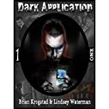 Dark Application: ONE (The Dark Application Series) ~ Brian Krogstad