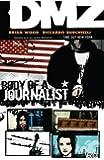 DMZ Vol. 2: Body of a Journalist
