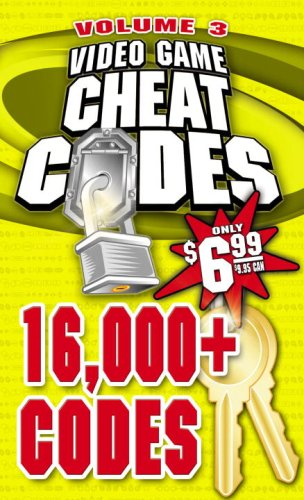 Video Game Cheat Codes Vol.3