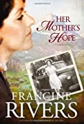 Her Mother's Hope: 1 (Marta's Legacy) by Francine Rivers cover image