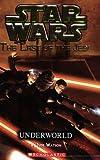 Underworld (Star Wars: The Last of the Jedi, Book 3)