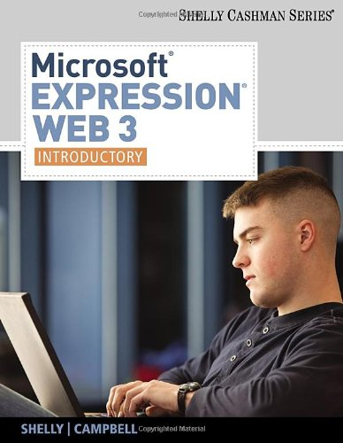 Microsoft Expression Web 3: Introductory (Shelly Cashman)