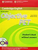 Objective PET - Second Edition. Student's Book without answers and CD-ROM