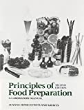 Principles of Food Preparation, Laboratory Manual (2nd Edition)