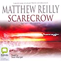 Scarecrow Audiobook by Matthew Reilly Narrated by Sean Mangan