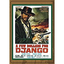 A Few Dollars for Django