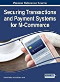 img - for Securing Transactions and Payment Systems for M-Commerce (Advances in E-Business Research) book / textbook / text book