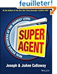Super Agent: Real Estate Success At T...