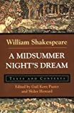 A Midsummer Night's Dream: Texts and Contexts (Bedford Shakespeare) (0312166214) by William Shakespeare