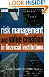 Risk Management and Value Creation in...