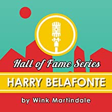 Harry Belafonte Radio/TV Program by Wink Martindale Narrated by Wink Martindale
