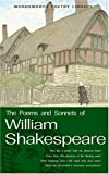 The Poems and Sonnets of William Shakespeare (Wordsworth Poetry) (Wordsworth Poetry Library)