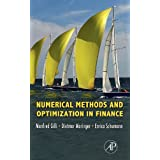 "Numerical Methods and Optimization in Financevon ""Manfred Gilli"""