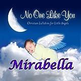 Mirabella, Close