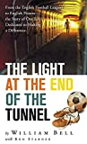 img - for The Light at the End of the Tunnel book / textbook / text book