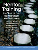 img - for Mentor Training for Clinical and Translational Researchers book / textbook / text book