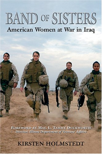 Band of Sisters: American Women at War in Iraq (Nonprofit Handbook: Everything)