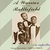 A Warrior on the Battlefield: A Cappella Trail Blazers, 1920s-1940s