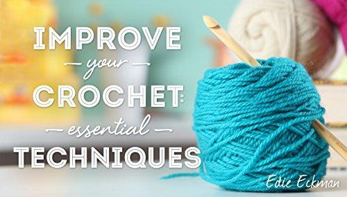 Improve Your Crochet (Online Class)
