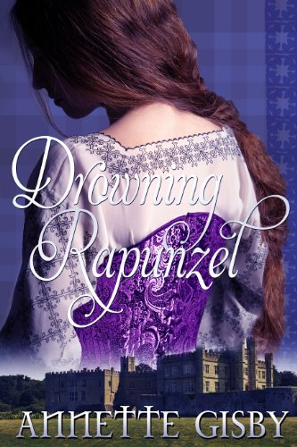 Book: Drowning Rapunzel by Annette Gisby