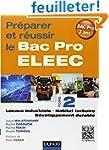 Pr�parer et r�ussir le Bac Pro ELEEC...