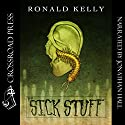The Sick Stuff (       UNABRIDGED) by Ronald Kelly, Zach McCain Narrated by Jonathan Hall