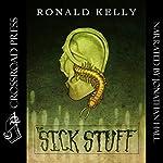 The Sick Stuff | Ronald Kelly,Zach McCain