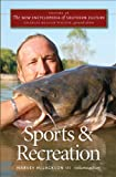img - for The New Encyclopedia of Southern Culture: Volume 16: Sports and Recreation book / textbook / text book