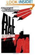 Transformers: All Hail Megatron Volume 1: All Hail Megatron v. 1 (Transformers (Idw))