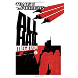 Transformers: All Hail Megatron Volume 1: All Hail Megatron v. 1 (Transformers (Idw))by Guido Guidi