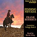 Finding Nevada: Tenderfoot Trilogy, Book 3 Audiobook by Frank Roderus Narrated by Kevin Foley