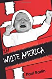 img - for In White America: Interracial Children and Adoption book / textbook / text book