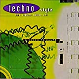 img - for Techno Style: Musik, Grafik, Mode Und Partykultur Der Techno-Bewegung = Music, Graphics, Fashion and Party Culture of the Techno Mov book / textbook / text book