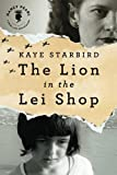 The Lion in the Lei Shop (Nancy Pearls Book Lust Rediscoveries)