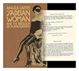 The Sadeian Woman: And the Ideology of Pornography (0394505751) by Angela Carter