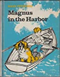 Magnus in the Harbor