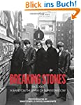 Breaking Stones: 1963-1965 : A Band o...