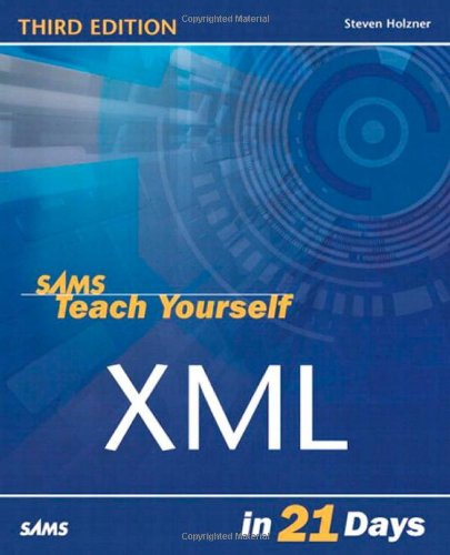 Sams Teach Yourself XML in 21 Days (3rd Edition)