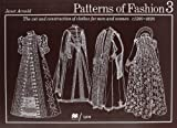 Patterns of Fashion: The cut and construction of clothes for men and women c.1560-1620  (v. 3) (0333382846) by Arnold, Janet