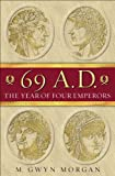 img - for 69 AD:The Year of Four Emperors book / textbook / text book