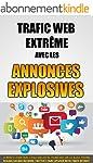Trafic Web Extr�me Avec Les Annonces...