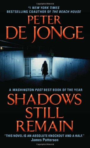 Shadows Still Remain, Peter De Jonge