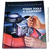Power Tools and Equipment (0809462699) by Time-Life Books Editors