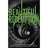 Beautiful Redemption (Beautiful Creatures) ~ Kami Garcia