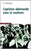 echange, troc Ian Kershaw - L'opinion allemande sous le nazisme : Bavière 1933-1945