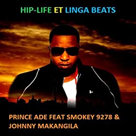 Hip-Life Et Linga Beats (feat. Smokey 9278 & Johnny Makangila)