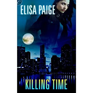 Killing Time | [Elisa Paige]