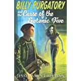 Billy Purgatory and the Curse of the Satanic Five ~ Jesse James Freeman